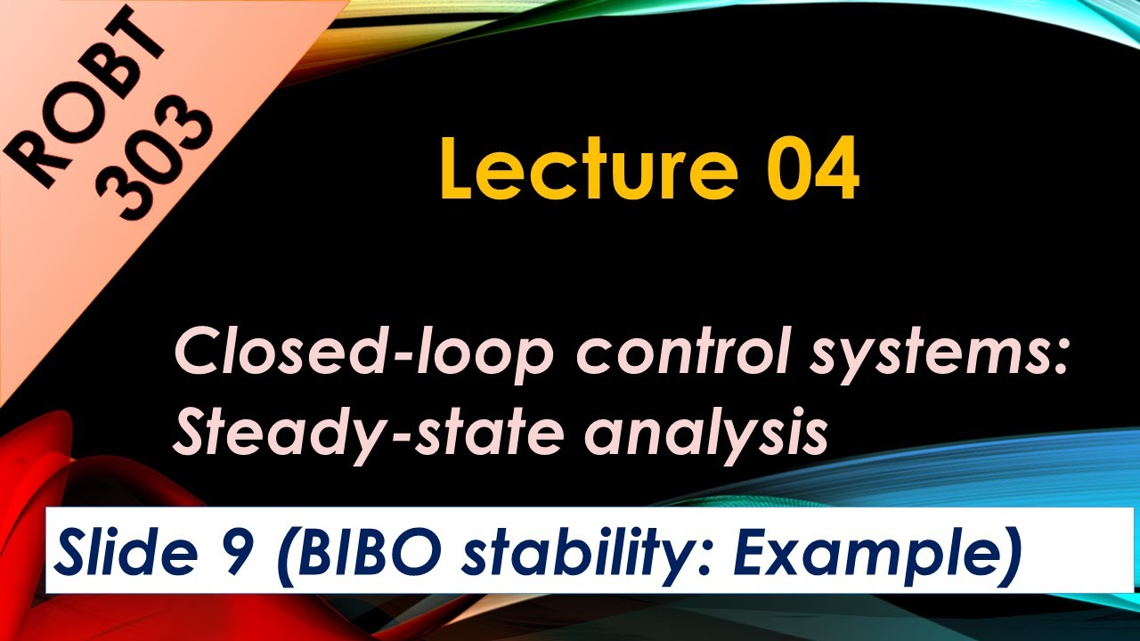 BIBO stability of closed-loop systems - Example 01