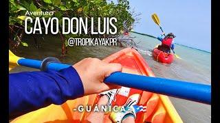 📍CAYO DON LUIS🌴, Guánica 🚣🏼♂️ 🇵🇷  ► KAYAKEANDO por los CAYOS