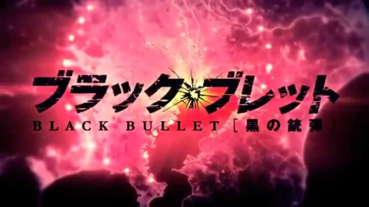 Black Bullet Trailer Youtube