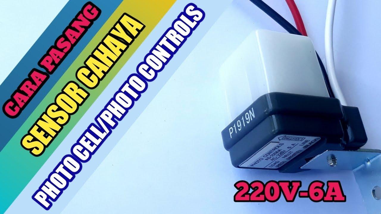 Cara Pasang Sensor Cahaya Otomatis Photo Controls Photo Cell Youtube