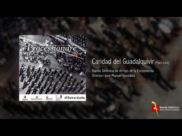 CARIDAD DEL GUADALQUIVIR - Banda Sinfónica de Arroyo (BSA)