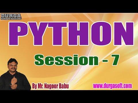 python-tutorials-||-session---7-||-by-mr.-nagoor-babu-on-30-09-2019-@-5:30pm