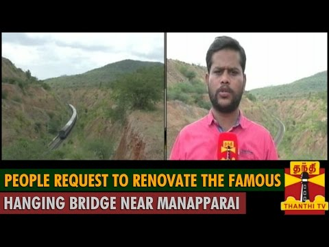 People Request to Renovate the Famous Hanging Bridge near Manapparai