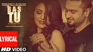 Bas Tu (Full Lyrical Video Song) Roshan Prince Feat. Milind Gaba | Latest Punjabi Song