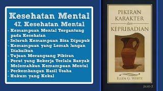 PIKIRAN, KARAKTER DAN KEPRIBADIAN: 47. Kesehatan Mental - Pdt. Melvin Malau