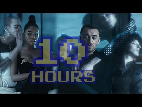 Dancing With A Stranger-Sam Smith Normani For 10 Hour Non Stop Continuously