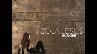 Zola Jesus - Compass (Hunger B-side)