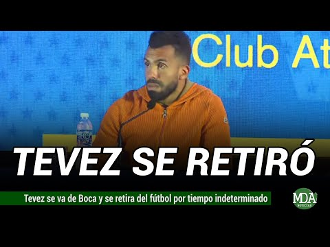 TEVÉZ anunció que SE RETIRA del FÚTBOL por tiempo indeterminado