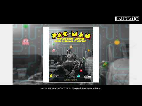 Au$tin The Pacman - WATCHU NEED (Prod. Laudiano & NikeBoy) [New 2019]