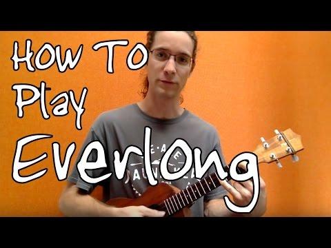 Everlong By The Foo Fighters ('Ukulele Tutorial)
