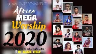 AFRICA MEGA WORSHIP MIX  2020 BY (DJ BLAZE) SINACH_FRANK EDWARD.MP3