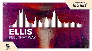 Ellis - Feel That Way [Monstercat Release]