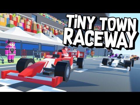 TINY TOWN RACEWAY! - Tiny Town VR (VR HTC Vive)