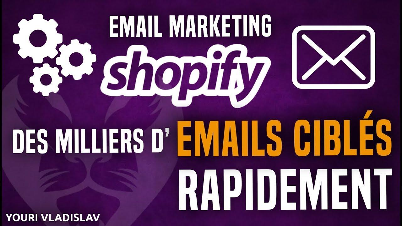 EMAIL MARKETING SHOPIFY - Des milliers d'emails ciblés rapidement sur Facebook (et bien plus...