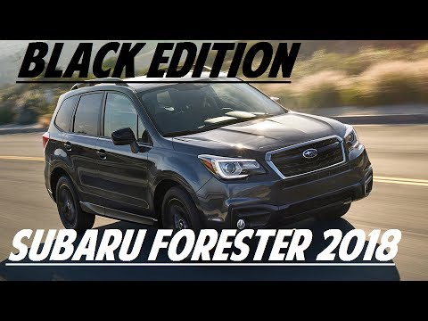 2018 subaru black. wonderful subaru hot news 2018 subaru forester black edition throughout subaru black 3