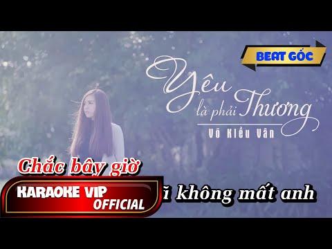 Võ Kiều Vân - Yêu Là Phải Thương (#YLPT)  [Karaoke]