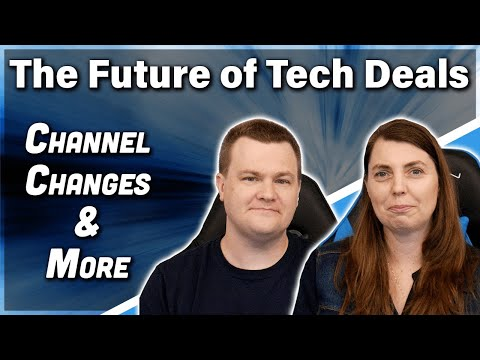 The Future of Tech Deals — Channel Changes & More — RTS July 6th, 2021