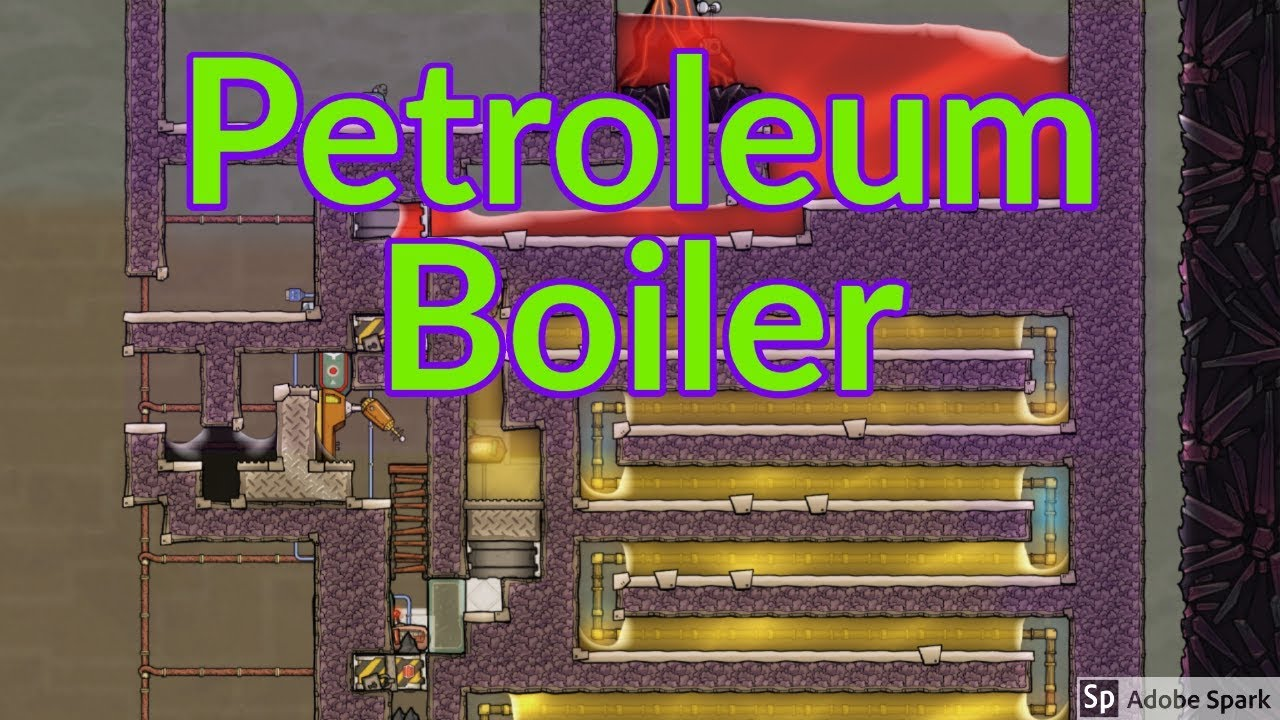 Petroleum Boiler Tutorial Nuggets Oxygen Not Included Youtube