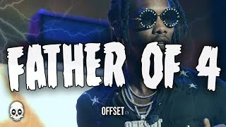 [2.62 MB] Offset - Father Of 4 (feat. Big Rube)