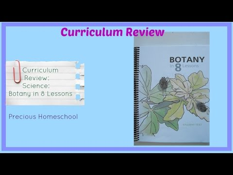 Curriculum Review: Science: Botany in 8 Lessons
