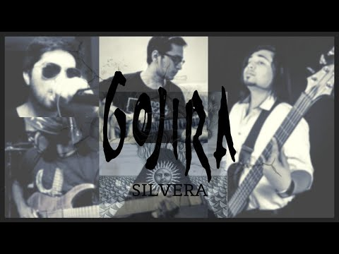 Gojira - Silvera | By Benjamin Lee Ft. Akshar Dhyani, Prashant Kumar And Aditya Gautam