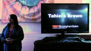 Be resilient | Tahiera Brown | TEDxBirminghamSalon
