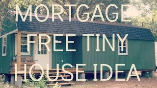 mortgage free tiny cottage idea converted shed cabin