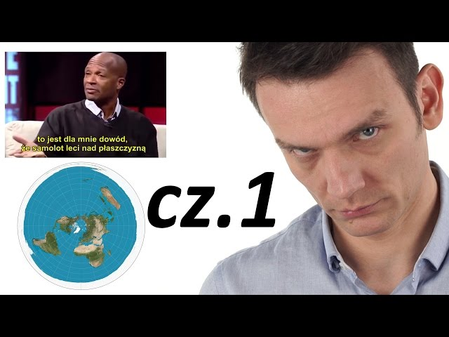Płaska Ziemia - Poważna Analiza (cz.1)