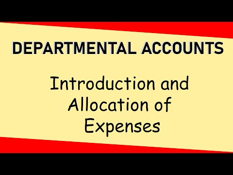 Introduction To Departmental Accounts (Part 1) | Allocation Of Expenses | Letstute Accountancy