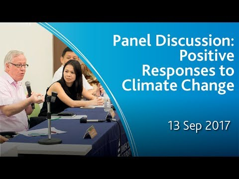 Panel Discussion: Positive Responses to Climate Change