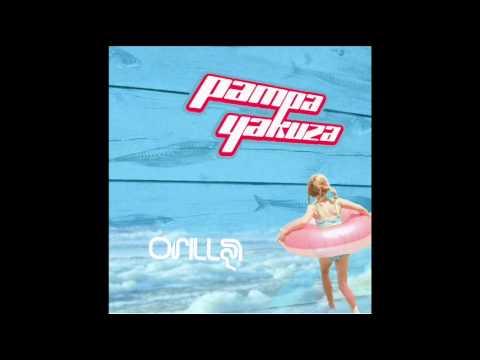 A la raíz - Orilla - Pampa Yakuza