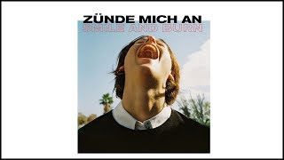 Smile And Burn - Zünde mich an [OFFICIAL VIDEO]