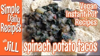 Spinach Potato Taco Filling From The Instant Pot