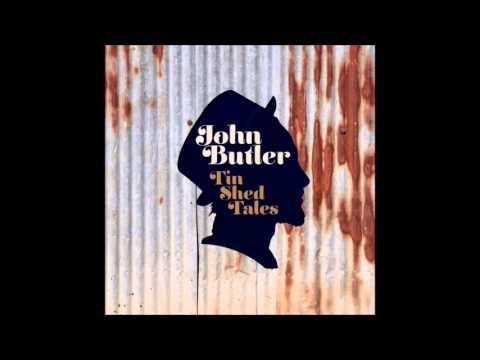 John Butler - Used To Get High (Tin Shed Tales)