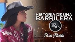 Historia de una Barrilera - Paola Padilla | RysolTV