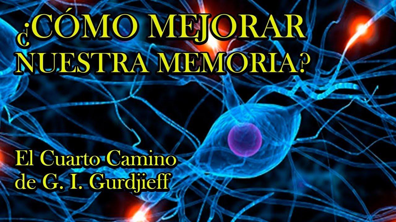 ¿Cómo mejorar nuestra memoria? - El Cuarto Camino de G. I. Gurdjieff
