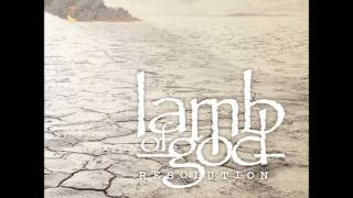 Lamb Of God - Bury Me Under The Sun