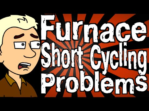 Furnace Short Cycling Problems