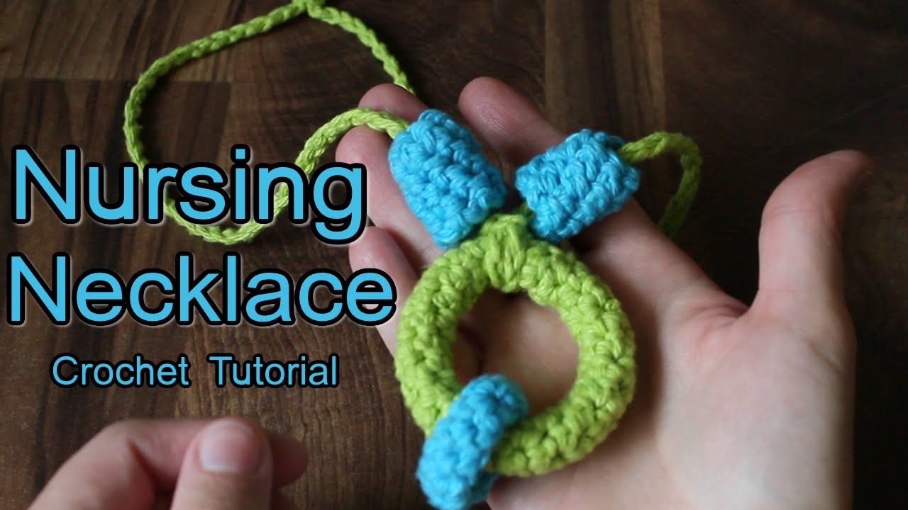 How To Crochet Nursing Necklace Tutorial Youtube