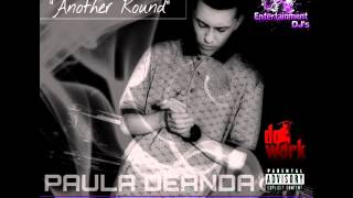 PAULA DEANDA - ANOTHER ROUND FT. GT GARZA (REMIX)