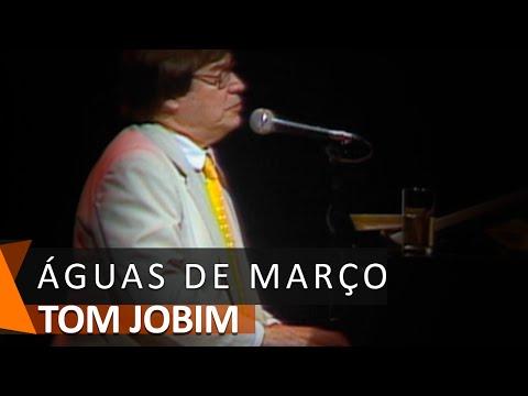 Tom Jobim: Águas de Março (DVD Águas de Março)