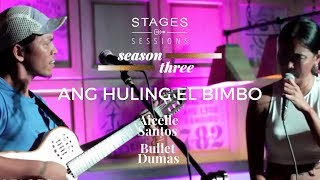 Aicelle Santos & Bullet Dumas - Ang Huling El Bimbo (Eraserheads) Live at the Stages Sessions