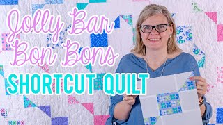 Free Pattern: Jolly Bar Bon Bons - Shortcut Quilt | Fat Quarter Shop