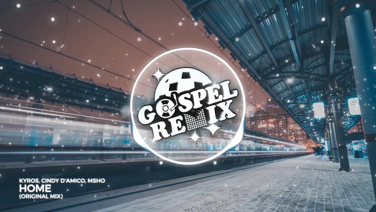 Kyros, Cindy D'Amico, MSHO - Home (Reggaeton Pop Gospel)