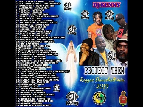 DJ KENNY PROTECT THEM REGGAE DANCEHALL MIX JAN 2019