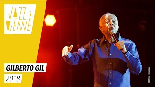 Gilberto Gil - Jazz à Vienne 2018 - Live