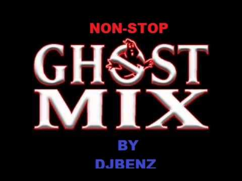 NON STOP GHOST MIX by djbenz