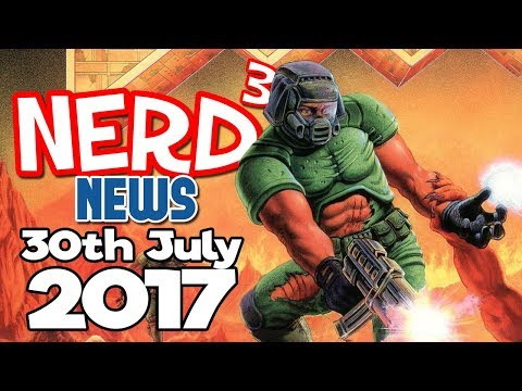 Nerd³ News – 30th July 2017 – No Shirt. No Boobs. No Internet.