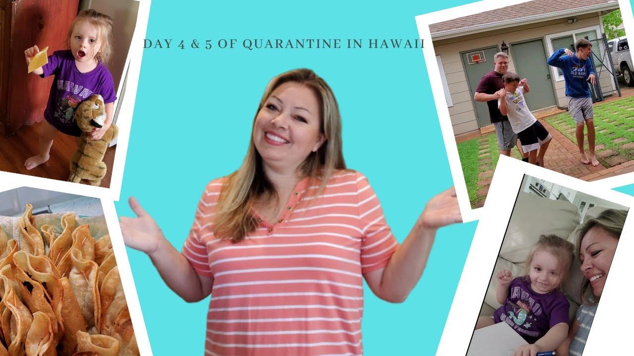 Day 4 & 5 of Quarantine in Hawaii