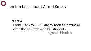 Ten facts about Alfred Kinsey